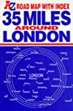 img - for 35 Miles Around London book / textbook / text book
