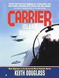Carrier 18: Island Warriors