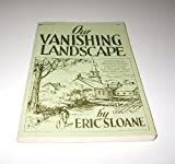 Our Vanishing Landscape (0242939295) by SLOANE, Eric