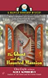 img - for The Ghost and The Haunted Mansion: A Haunted Bookshop Mystery book / textbook / text book