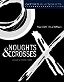 Noughts and Crosses (New Oxford Playscripts)