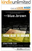 From Blue to Brown (The Blue Trilogy Book 3)