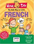 Hear Say Kids Guide to Learning Frenc...