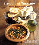 Flavours of Tuscany (1845971434) by Clark, M