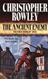 The Ancient Enemy: The First Book of Arna (0451457722) by Rowley, Christopher