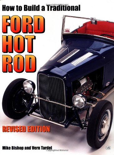 How to Build a Traditional Ford Hot Rod (Motorbooks Workshop): Mike Bishop: 0752748309005: Amazon.com: Books