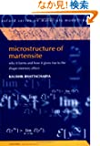 Microstructure of Martensite: Why It Forms and How It Gives Rise to the Shape-Memory Effect (Oxford Series on Materials Mo...
