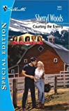 Courting the Enemy: The Calamity Janes (Silhouette Special Edition #1411) (0373244118) by Woods, Sherryl