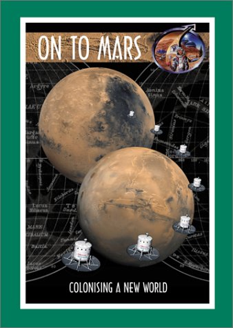 On to Mars: Colonizing a New World with CDROM (Apogee Books Space Series) PDF