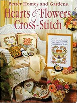 Better Homes And Gardens Hearts Flowers Cross Stitch