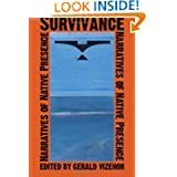 Survivance: Narratives of Native Presence