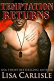 Temptation Returns: A new adult, military romance (By Land and Sea Book 1)