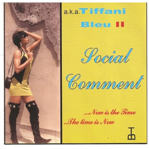 Tiffani Bleu A.K.A. Gwen Brisco - Social Comment