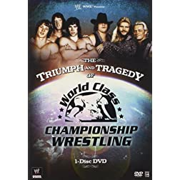Triumph And Tragedy Of WCCW (Single Disc)