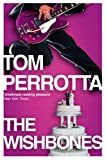 Tom Perrotta The Wishbones