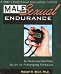 Male Sexual Endurance: A Man's Book A...