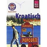 """Reise Know-How Kauderwelsch Kroatisch - Wort f�r Wort: Kauderwelsch-Sprachf�hrer Band 98von """"Dragoslav Jovanovic"""""""