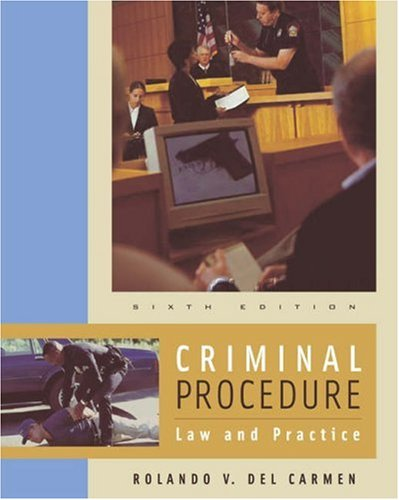 Criminal Procedure: Law and Practice (with CD-ROM and InfoTrac)