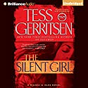 The Silent Girl: A Rizzoli and Isles Novel Audiobook by Tess Gerritsen Narrated by Tanya Eby