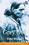 Grey Owl (Penguin Joint Venture Readers)