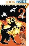 Crash And Burn (Volume 2)