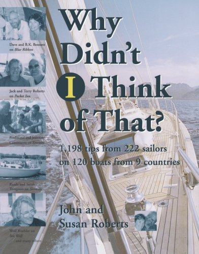 Why Didn'T I Think Of That? : 1,198 Tips From 222 Sailors On 120 Boats From 9 Countries front-266057