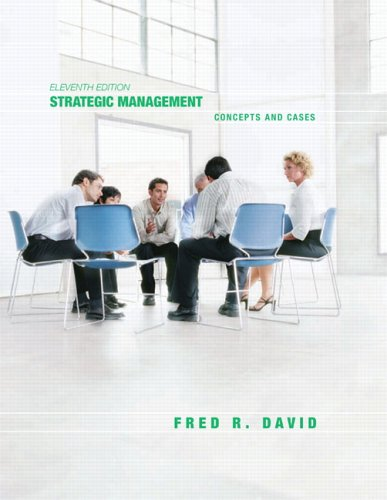 Strategic Management: Concepts and Cases (11th Edition)