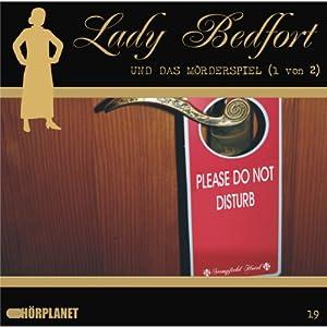 Das Mörderspiel - Teil 1 (Lady Bedfort 19) Hörspiel