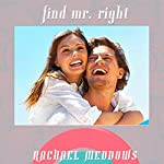 Find Mr. Right Hypnosis: Dating, Love & Relationships, Guided Meditation, Positive Affirmations | Rachael Meddows