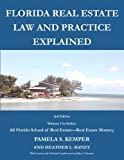Florida Real Estate Law and Practice Explained (All Florida School of Real Estate - Florida Real Estate Mastery) (Volume 1)
