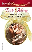 The Boss's Christmas Baby (Harlequin Presents)