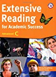 img - for Extensive Reading for Academic Success, Advanced C (University Level; Topics on Modernization, Sociology, Physics, Business, and Art and Music) book / textbook / text book