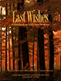 Last Wishes: A Handbook to Guide Your Survivors (1569750246) by Knox, Lucinda Page