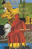 img - for The Idea of Modern Jewish Culture (Reference Library of Jewish Intellectual History) book / textbook / text book