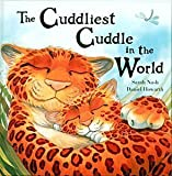 img - for The Cuddliest Cuddle in the World (Meadowside Pic Books) book / textbook / text book