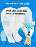 img - for Polar Bear, Polar Bear, What Do You Hear? (Brown Bear and Friends) [Hardcover] [BYR] (Author) Bill Martin Jr., Eric Carle book / textbook / text book