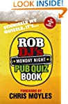 Rob DJ's Monday Night Pub Quiz Book