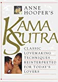 Kama Sutra Illustrated: Classic Lovemaking Techniques Reinterpreted for Today's Lovers