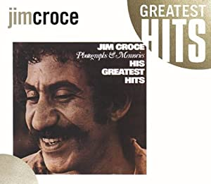 Jim Croce Photographs & Memories: His Greatest Hits from Rhino
