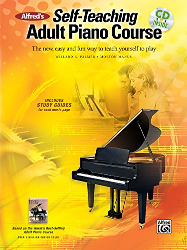 alfreds-self-teaching-adult-piano-course-the-new-easy-and-fun-way-to-teach-yourself-to-play-book-cd
