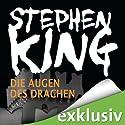 Die Augen des Drachen (       ungekürzt) von Stephen King Gesprochen von: David Nathan
