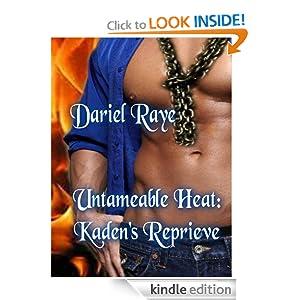 """""""Untameable Heat: Kaden's Reprieve"""""""