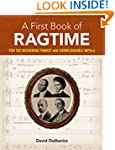 A First Book of Ragtime: 24 Arrangeme...
