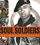 img - for Soul Soldiers: African Americans and the Vietnam Era book / textbook / text book