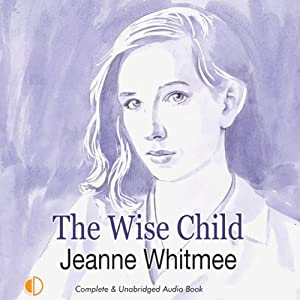 The Wise Child | [Jeanne Whitmee]