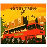 Good Times 4by Norman Jay