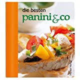 img - for Die besten Panini & Co: Augenschmaus & Gaumenfreude book / textbook / text book