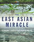 The East Asian miracle::economic growth and public policy