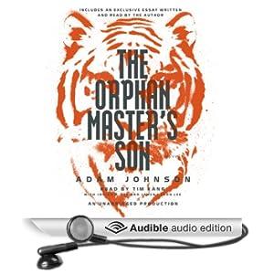 The Orphan Master's Son: A Novel of North Korea (Unabridged)
