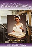 Maria's Story: 1773 (Colonial Williamsburg(R))